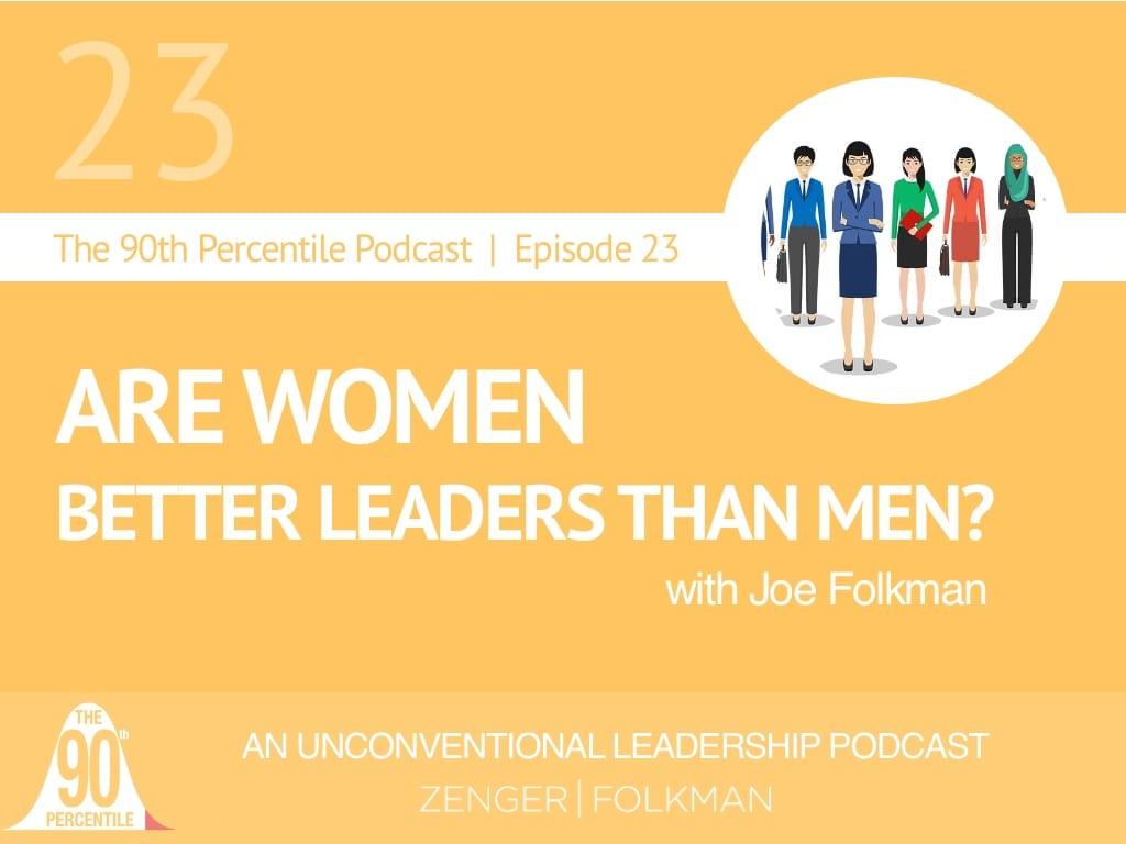 90th PErcentile Ep 23 women better leaders
