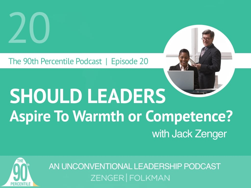90th Percentile Episode 20- Warmth or Competence