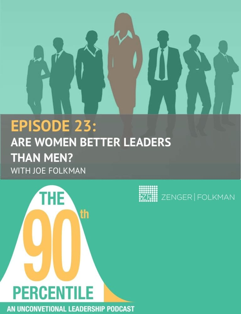 The 90th Percentile Podcast- Are Women Better Leaders