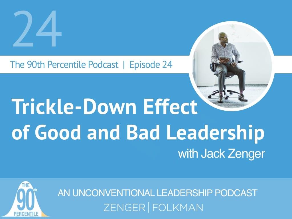 90th Percentile Ep 24 Trickle down leadership