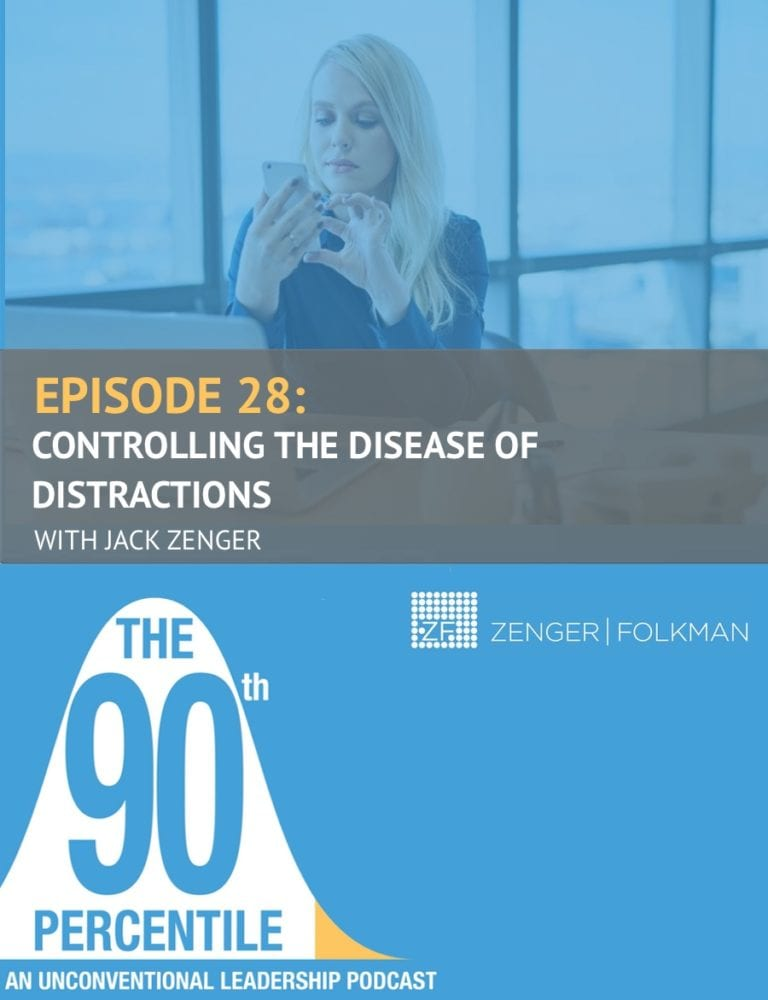90th Percentile Podcast - Episode 28- Disease of Distractions