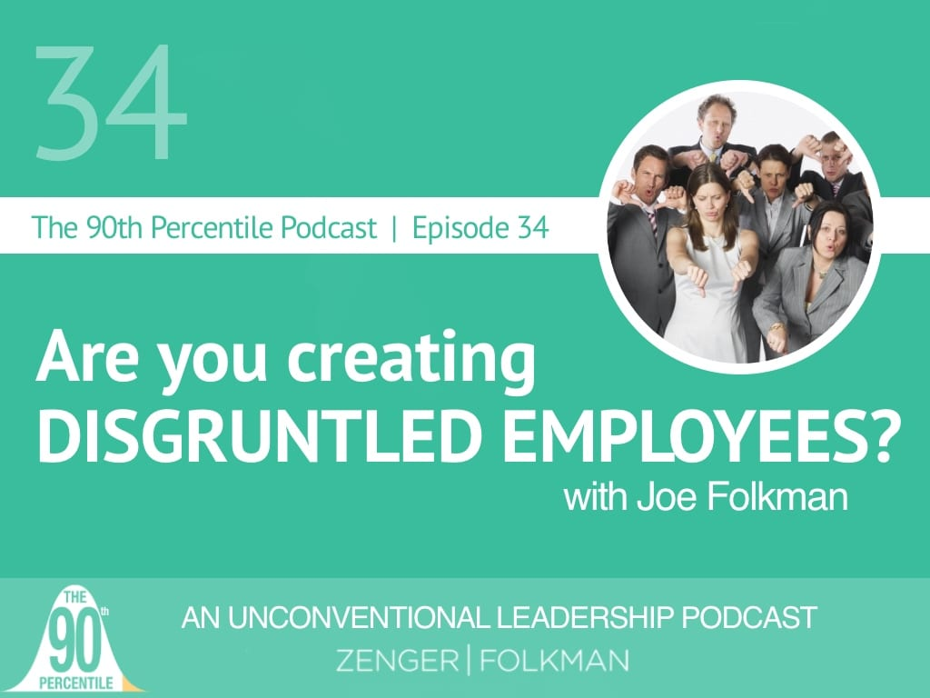 90th percentile Episode 34 disgruntled employees