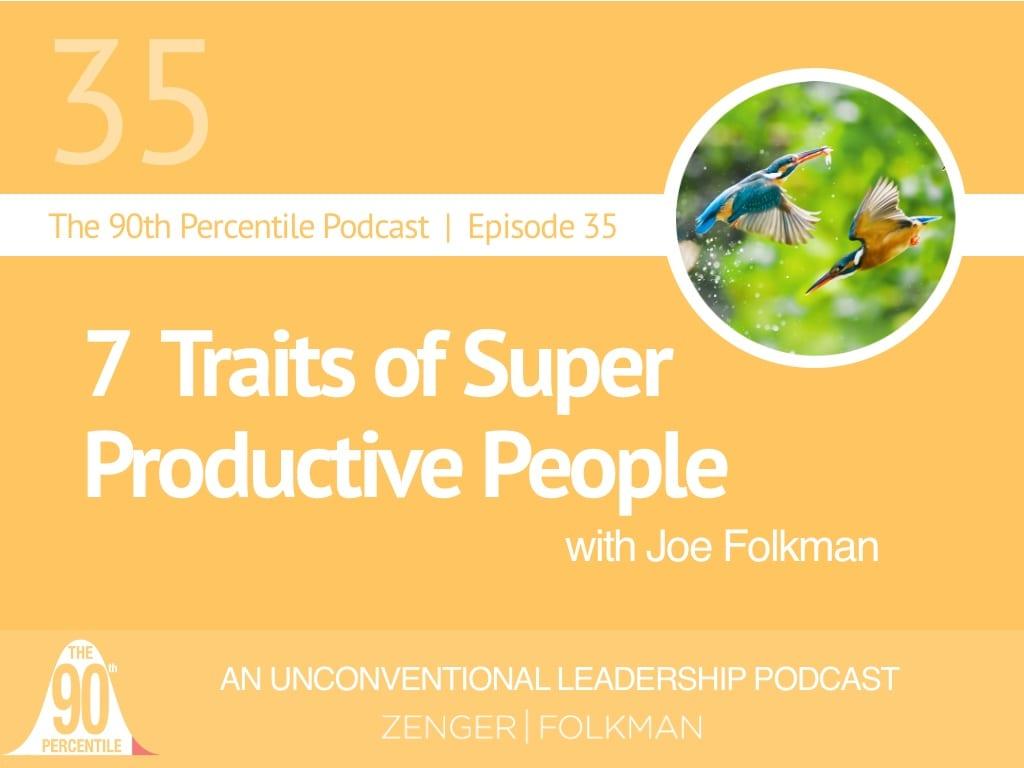 7 Traits of Super-Productive People Podcast
